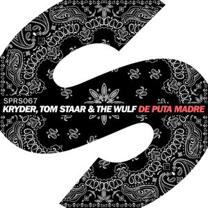 KRYDER/THE WULF & TOM STAAR - De Puta Madre
