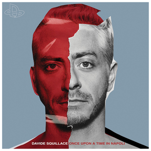 DAVIDE SQUILLACE - Once Upon A Time In Napoli