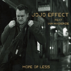 JOJO EFFECT feat IAIN MACKENZIE - More Or Less