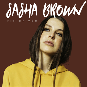 SASHA BROWN - Fix Of You