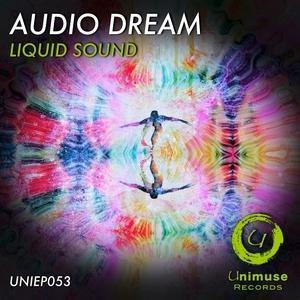 AUDIO DREAM - Liquid Sound