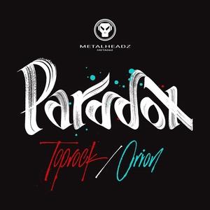 PARADOX - Toprock/Orion