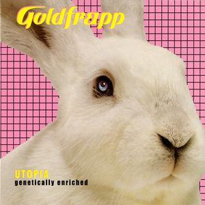 GOLDFRAPP - Utopia (Genetically Enriched)