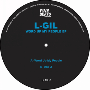 L-GIL - Word Up My People EP