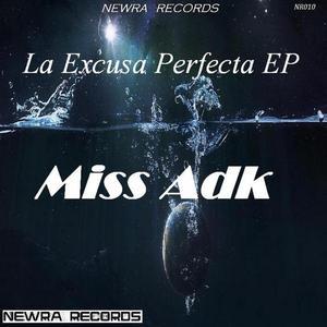 MISS ADK - La Excusa Perfecta EP