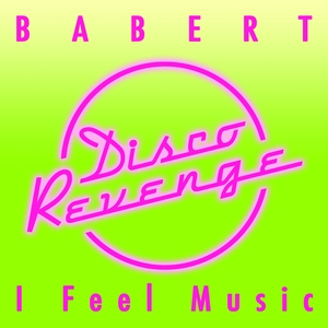 BABERT - I Feel Music