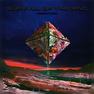 NOISECREW - Survival Of The Mind
