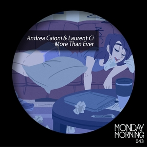 ANDREA CAIONI & LAURENT CI - More Than Ever