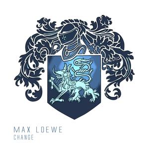 MAX LOEWE - Change