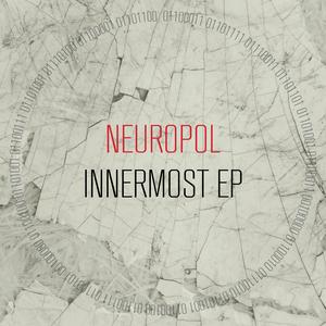 NEUROPOL - Innermost EP