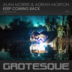 ALAN MORRIS & ADRIAN MORTON - Keep Coming Back