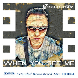 VESELIN TASEV - When You See Me