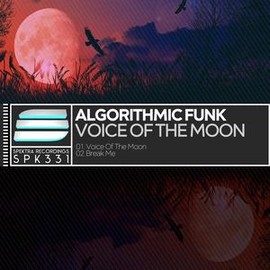 ALGORITHMIC FUNK - Voice Of The Moon