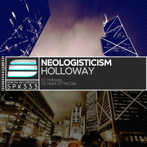 NEOLOGISTICISM - Holloway