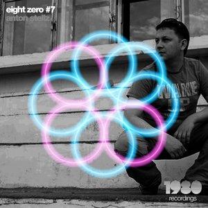 ANTON STELLZ - Eight Zero #7