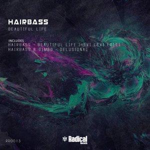 HAIRBASS/HEVI LEVI/GIMBO - Beautiful Life
