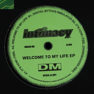INTIMACY - Welcome To My Life