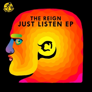 THE REIGN - Just Listen EP