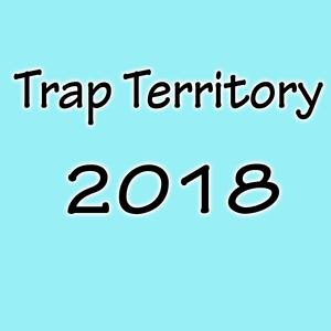 VARIOUS - Trap Territory 2018