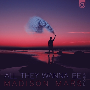MADISON MARS feat CASLIN - All They Wanna Be