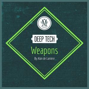 MYCRAZYTHING RECORDS - Deep Tech Weapons By Alan De Laniere (Sample Pack Wav)