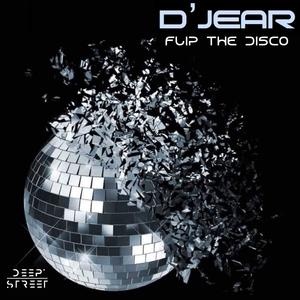 D'JEAR - Flip The Disco