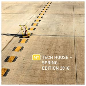 VARIOUS - My Tech House: Spring Edition 2018