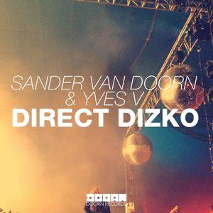 SANDER VAN DOORN/YVES v - Direct Dizko