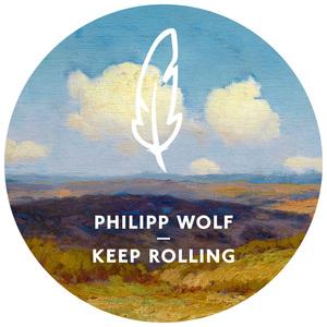 PHILIPP WOLF - Keep Rolling