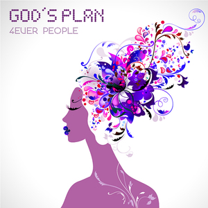 4EVER PEOPLE - God's Plan