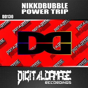 NIKKDBUBBLE - Power Trip