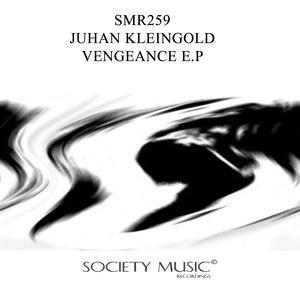 JUHAN KLEINGOLD - Vengeance EP