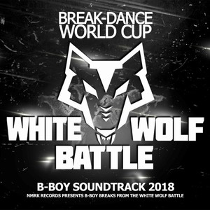 VARIOUS - White Wolf Battle B-Boy Soundtrack