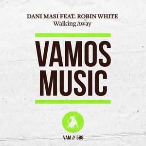 DANI MASI feat ROBIN WHITE - Walking Away