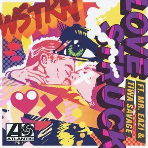 WSTRN feat TIWA SAVAGE/MR EAZI - Love Struck