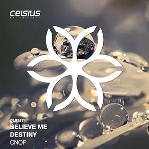 CNOF - Believe Me