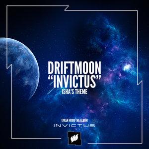 DRIFTMOON - Invictus (Isha's Theme)