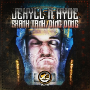 JEKYLL N HYDE - Skank Tank/Ding Dong