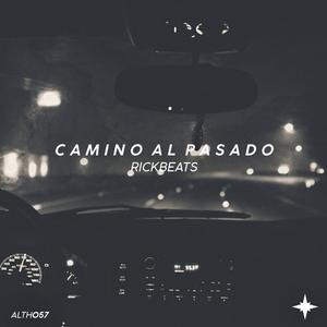 RICKBEATS - Camino Al Pasado