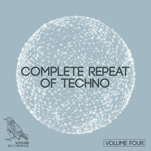 VARIOUS - Complete Repeat Of Techno Vol 4