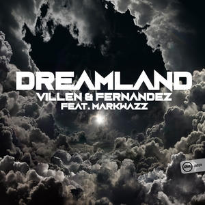 VILLEN & FERNANDEZ feat MARKWAZZ - Dreamland