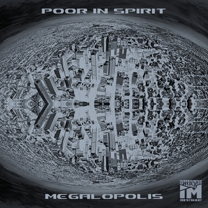 POOR IN SPIRIT - Megalopolis EP