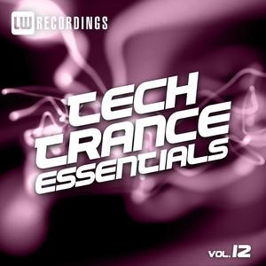 VARIOUS - Tech Trance Essentials Vol 12