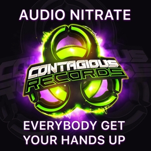 AUDIO NITRATE - Everybody Get Your Hands Up