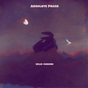 ABSOLUTE PHASE - Solid Chrome