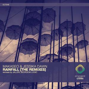 JESSIKA DAWN/MAKASEO - Rainfall (The Remixes)