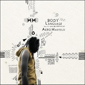 AERO MANYELO/VARIOUS - Body Language Vol 19 (unmixed tracks)