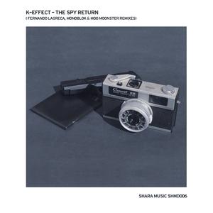 K-EFFECT - The Spy Return