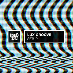 LUX GROOVE - Setup