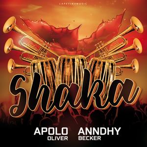 APOLO OLIVER/ANNDHY BECKER - Shaka